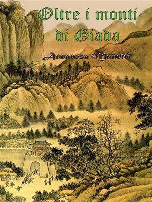 cover image of Oltre i monti di Giada