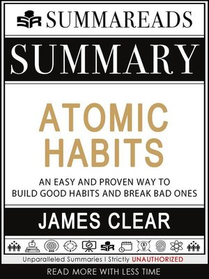 cover image of Summary of Atomic Habits--An Easy and Proven Way to Build Good Habits and Break Bad Ones by James Clear