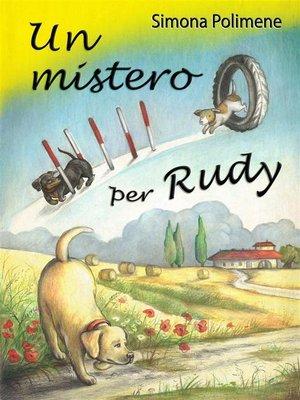 cover image of Un mistero per Rudy