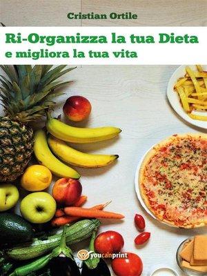 cover image of Ri-Organizza la tua Dieta