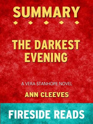cover image of The Darkest Evening--A Vera Stanhope Novel by Ann Cleeves--Summary by Fireside Reads