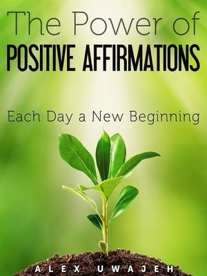cover image of The Power of Positive Affirmations