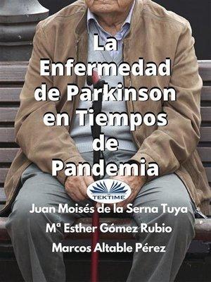 cover image of La Enfermedad De Parkinson En Tiempos De Pandemia