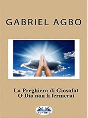 cover image of La Preghiera Di Giosafat--O Dio Non Li Fermerai
