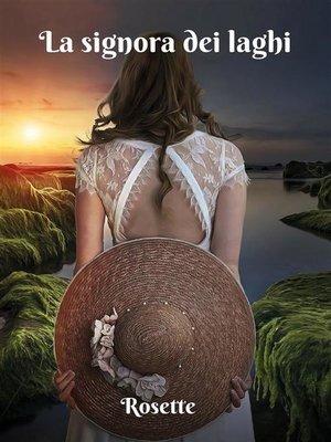 cover image of La signora dei laghi