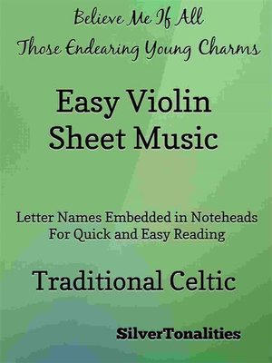cover image of Believe Me If All Those Endearing Young Charms Easy Violin Sheet Music