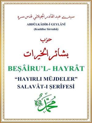 cover image of Beşairu'l Hayrat--Hayırlı Müjdeler
