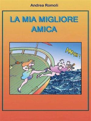 cover image of La mia migliore amica