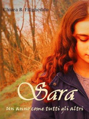 cover image of Sara--Un anno come tutti gli altri