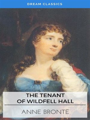 cover image of The Tenant of Wildfell Hall (Dream Classics)