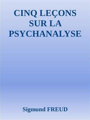 cover image of Cinq leçons sur la psychanalyse