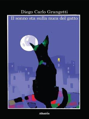 cover image of Il sonno sta sulla nuca del gatto