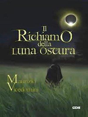 cover image of Il richiamo della luna oscura