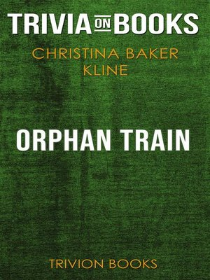 cover image of Orphan Train by Christina Baker Kline (Trivia-On-Books)