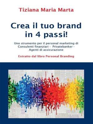 cover image of Crea il tuo brand in 4 passi!