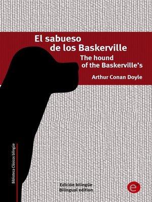 cover image of El sabueso de los Baskerville/The hound of the Baskerville's