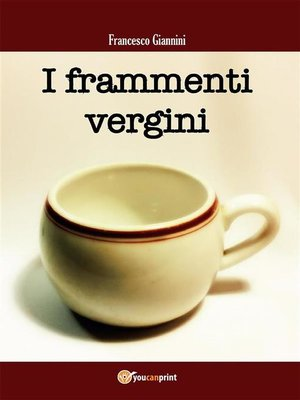 cover image of I frammenti vergini