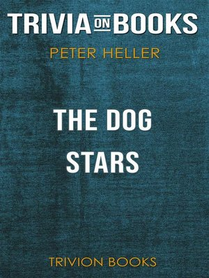 cover image of The Dog Stars by Peter Heller (Trivia-On-Books)