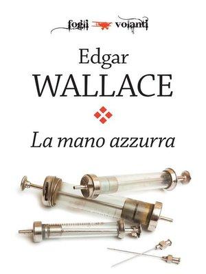 cover image of La mano azzurra