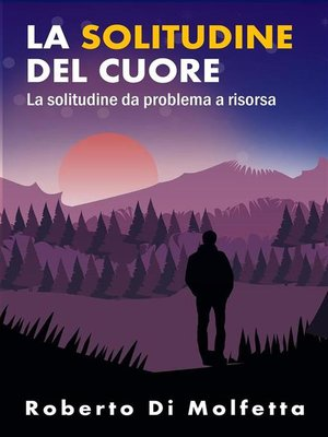 cover image of La Solitudine del Cuore