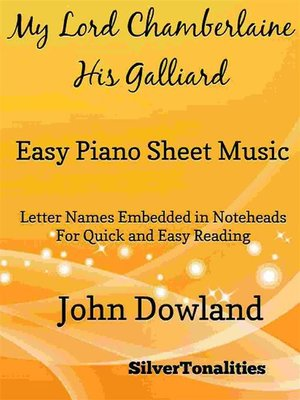 cover image of My Lord Chamberlaine His Galliard Easy Piano Sheet Music