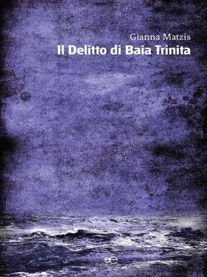 cover image of Il Delitto di Baia Trinita
