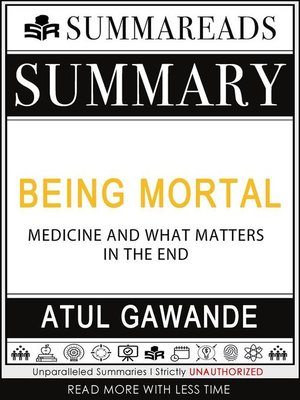 cover image of Summary of Being Mortal--Medicine and What Matters in the End by Atul Gawande