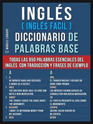 cover image of Inglés (Inglés Facil) Diccionario de Palabras Base