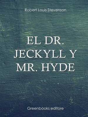cover image of El Dr. Jeckyll y Mr. Hyde