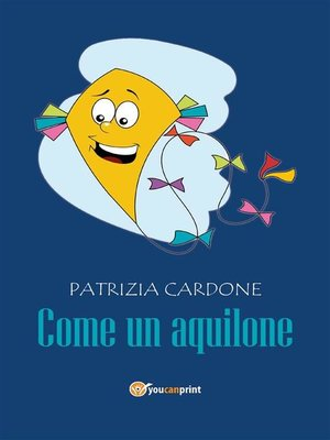 cover image of Come un aquilone