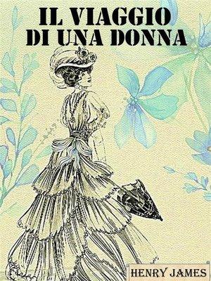 cover image of Il viaggio di una donna (Edizione Integrale)