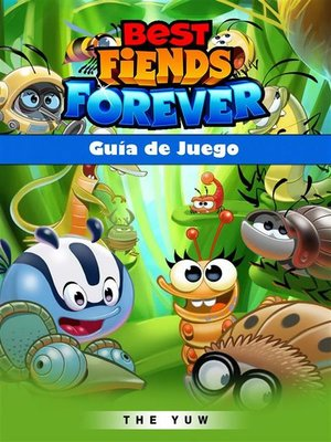 cover image of Best Fiends Forever Guía De Juego