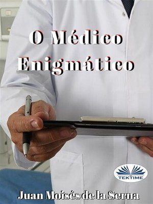 cover image of O Médico Enigmático