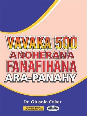 cover image of Vavaka Mahery Vaika Miisa 500 Hanoherana Ny Fanafihana Ara-Panahy