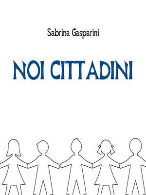cover image of Noi Cittadini