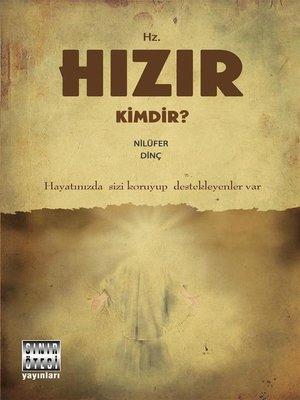 cover image of Hz. Hızır Kimdir?