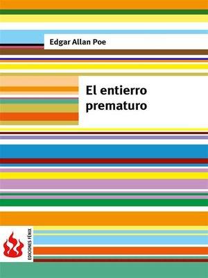 cover image of El entierro prematuro (low cost). Edición limitada