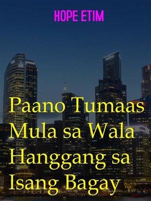 cover image of Paano Tumaas Mula sa Wala Hanggang sa Isang Bagay