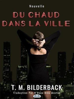 cover image of Du Chaud Dans La Ville--Nouvelle