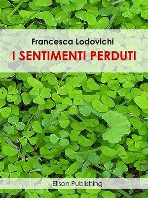 cover image of I sentimenti perduti