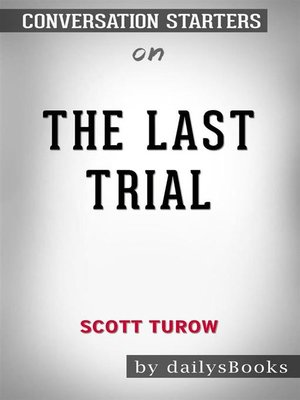 cover image of The Last Trial by Scott Turow--Conversation Starters
