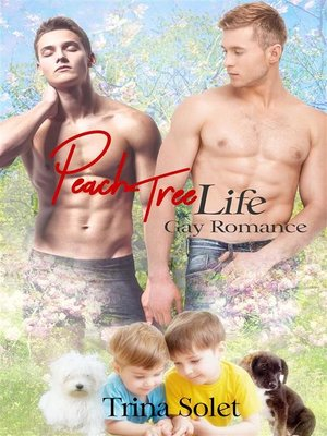 cover image of Peach Tree Life (Gay Romance)