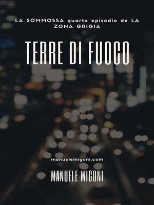 cover image of Terre di Fuoco