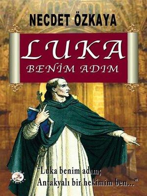 cover image of Luka Benim Adım
