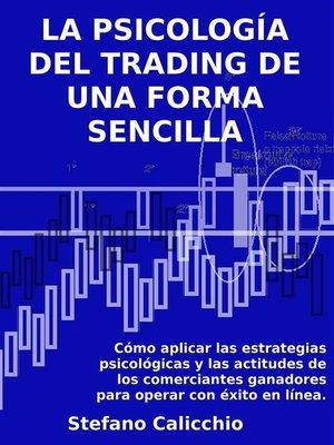 cover image of La psicología del trading de una forma sencilla