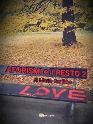cover image of Aforismi e il resto 2
