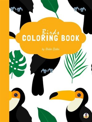 cover image of Birds Coloring Book for Kids Ages 3+ (Printable Version)