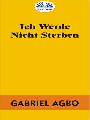 cover image of Ich Werde Nicht Sterben