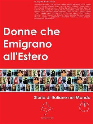 cover image of Donne che Emigrano all'Estero