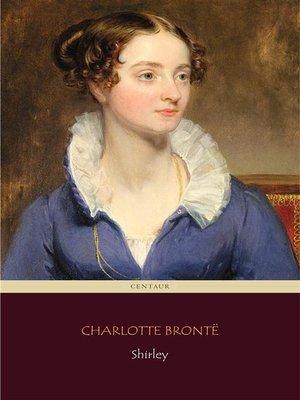 cover image of Shirley (Centaur Classics)